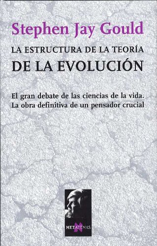 La Estructura de La Teoria de La Evolucion