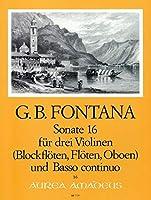 FONTANA G. - Sonata nコ 16 para 3 Violines (3 Flautas) (3 Oboes) y Piano (Zumbrunn/Muller Reuter)