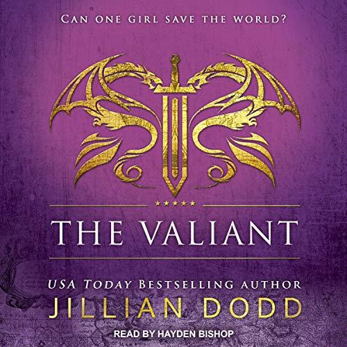 The Valiant: Spy Girl Series, Book 4