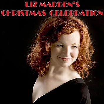 Liz Madden's Christmas Celebration