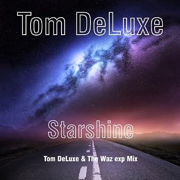 Starshine Tom DeLuxe & The Waz exp Mix