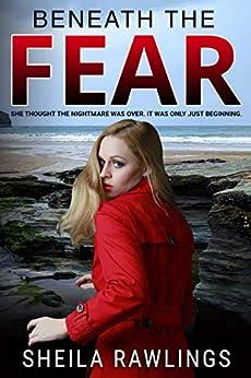 Beneath the Fear by [Sheila Rawlings]