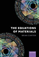 The Equations of Materials