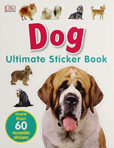 Ultimate Sticker Book: Dog: More Than 60 Reusable Full-Color Stickers