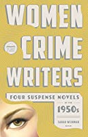 Women Crime Writers: Four Suspense Novels of the 1950s (LOA #269): Mischief / The Blunderer / Beast in View / Fools' Gold (Library of America Women Crime Writers Collection)