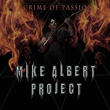 Mike Albert Project Crimes of Passion
