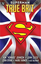 Superman: True Brit (Graphic Novels)