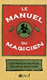 Le manuel du magicien - Bravo Editions - 17/05/2010