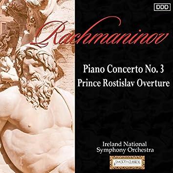 Rachmaninov: Piano Concerto No. 3 - Prince Rostislav Overture