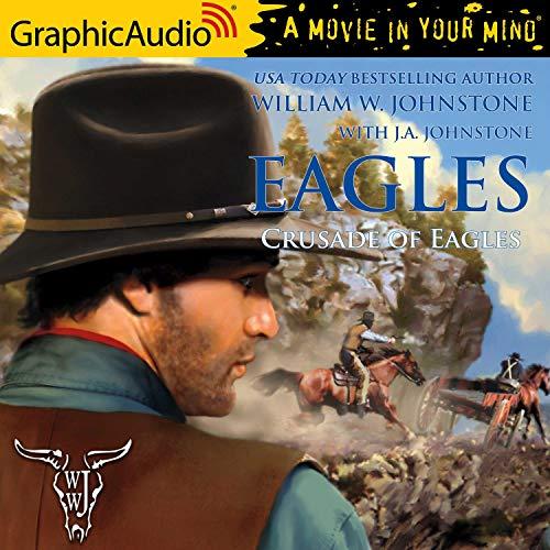 Crusade of Eagles [Dramatized Adaptation] cover art