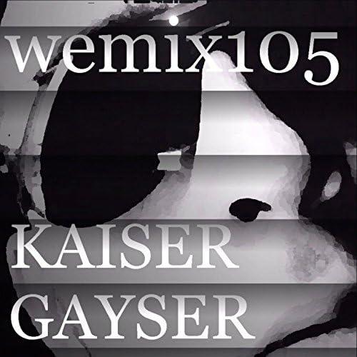 Kaiser Gayser