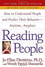 Reading People: How to Understand People and Predict Their Behavior--Anytime, Anyplace by Jo-Ellan Dimitrius (2008-09-02)