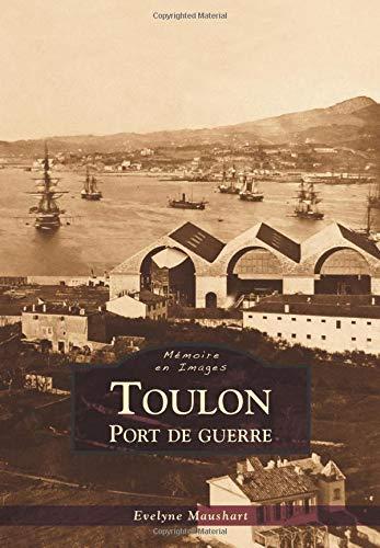 Toulon - Port de guerre