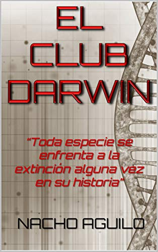 EL CLUB DARWIN eBook: AGUILO, NACHO: Amazon.es: Tienda Kindle
