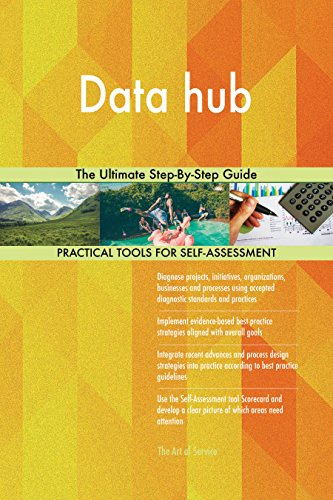 Data hub The Ultimate Step-By-Step Guide (English Edition)