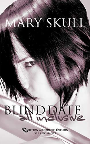 Blind Date - All inclusive!: Dark Romance (German Edition)