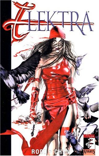 Elektra Volume 3: Relentless TPB: Relentless v. 3 (Elektra (Graphic Novels))