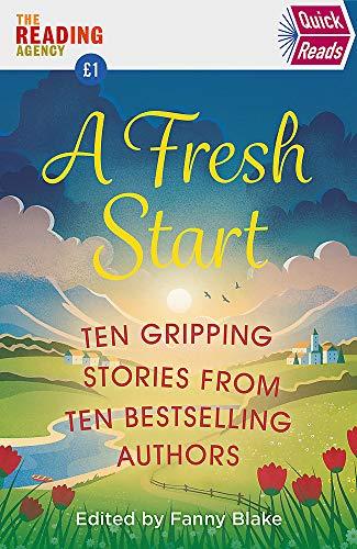 A Fresh Start (Quick Reads) (Quick Reads 2020)