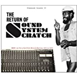 The Return of Sound System Scratch [帯解説 / 国内仕様輸入盤] (BRPS70)