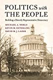 Politics with the People: 555 (Cambridge Studies in Public Opinion and Political Psychology)