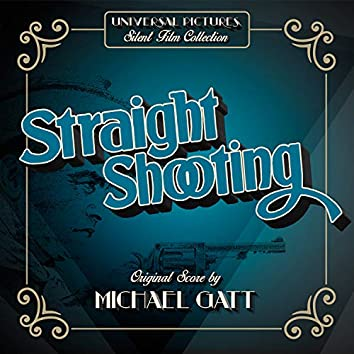 Straight Shooting (Original Motion Picture Soundtrack)
