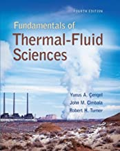 Fundamentals of Thermal-Fluid Sciences by Cengel, Yunus, Turner, Robert, Cimbala, John [McGraw-Hill Science/Engineering/Math,2011] [Hardcover] 4TH EDITION