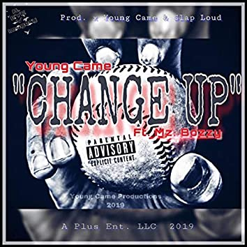 Change Up (feat. Mz. Bozzy)