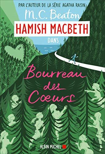 Hamish Macbeth 10 - Bourreau des coeurs (A.M.BE... [French] 2226444637 Book Cover
