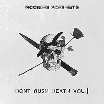 Don't Rush Death, Vol. 1