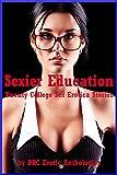 Sexier Education: Twenty College Sex Erotica Stories (English Edition)