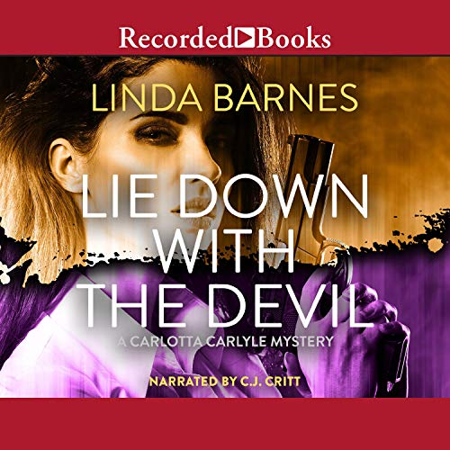 Lie Down with the Devil Audiobook By Linda Barnes cover art