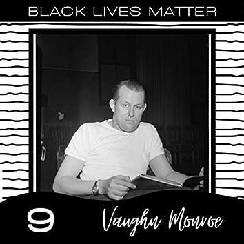Black Lives Matter vol. 9