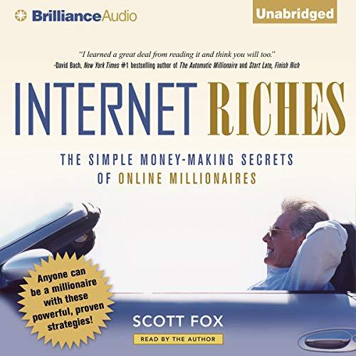 Internet Riches Audiobook By Scott Fox cover art