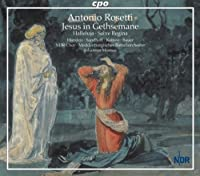 Rosetti: Jesus In Gethsemane; Halleluja; Salve Regina (2009-02-10)