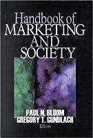 Handbook of Marketing and Society (1-off Series)