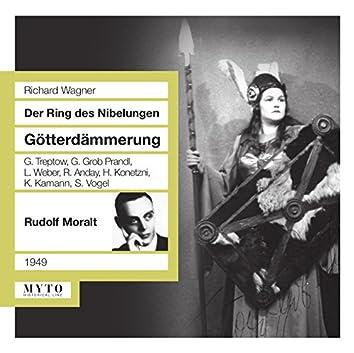 Wagner: Götterdämmerung, WWV 86d [Recorded 1949]
