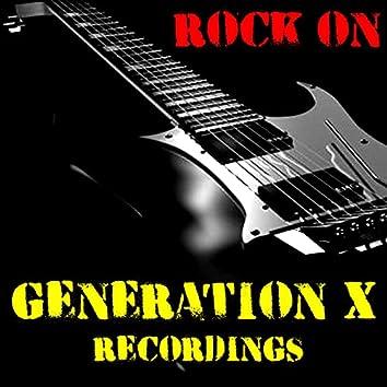 Rock On Generation X Recordings
