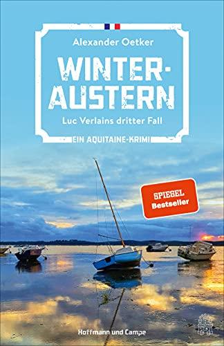 Winteraustern: Luc Verlains dritter Fall (Ein Aquitaine-Krimi 3)