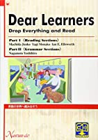 Dear LearnersーDrop Everything And Read―英語の世界へ踏み出そう