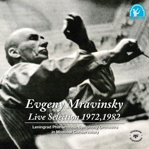 ムラヴィンスキー ライヴセレクション 1972,1982
