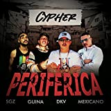Cypher Periférica [Explicit]