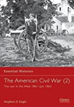 The American Civil War (2): The war in the West 1861–July 1863 (Essential Histories) (v. 3)