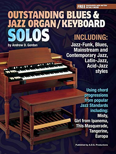 Outstandng Blues and Jazz Organ/Keyboard Solos (English Edition)