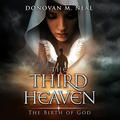 The Third Heaven: The Birth of God audiobook cover art