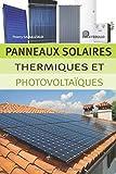 Panneaux solaires thermiques et photovoltaïques
