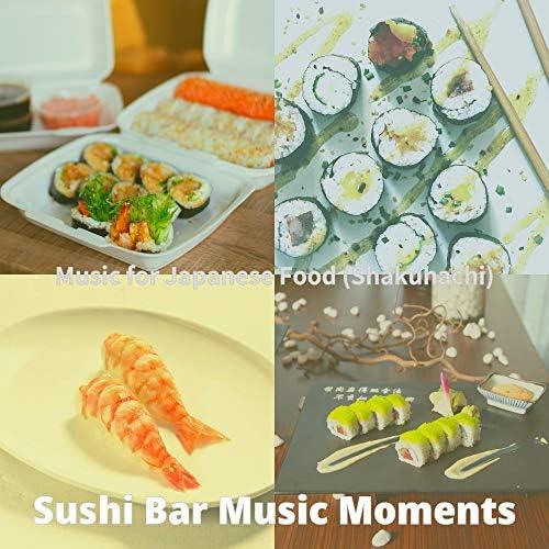 Sushi Bar Music Moments