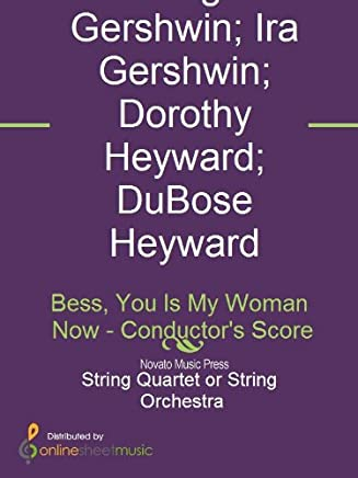 Bess, You Is My Woman Now - Conductors Score (English Edition)