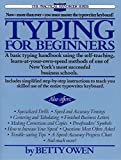 Typing for Beginners: A Basic Typing Handbook Using the Self-Teaching, Learn-at-Your-Own-Speed Methods of One of New York's Most Successful Business Schools (Practical Handbook (Perigee Book))