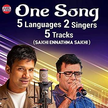 One Song Five Language Two Singers Five Tracks (Sakhi Ennathma Sakhi)