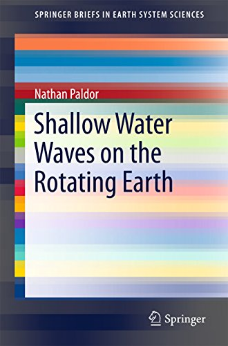Shallow Water Waves on the Rotating Earth (SpringerBriefs in Earth System Sciences) (English Edition)